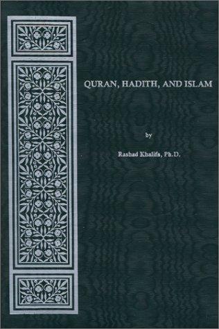Quran, Hadith and Islam